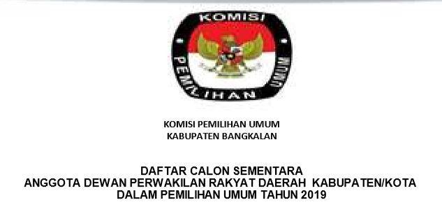 DAFTAR CALON SEMENTARA DPRD KABUPATEN BANGKALAN TAHUN 2019